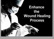 Enhance the Wound Healing Process