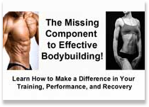 The Missing Component of Effective Body Building