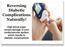 Reversing Diabetic Complications Naturally