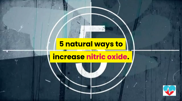 Natural Ways to Increase Nitric Oxide